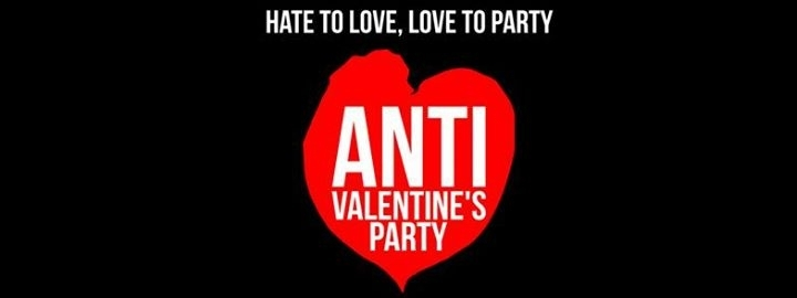 Anti Valentine S Party 13 Feb 2018