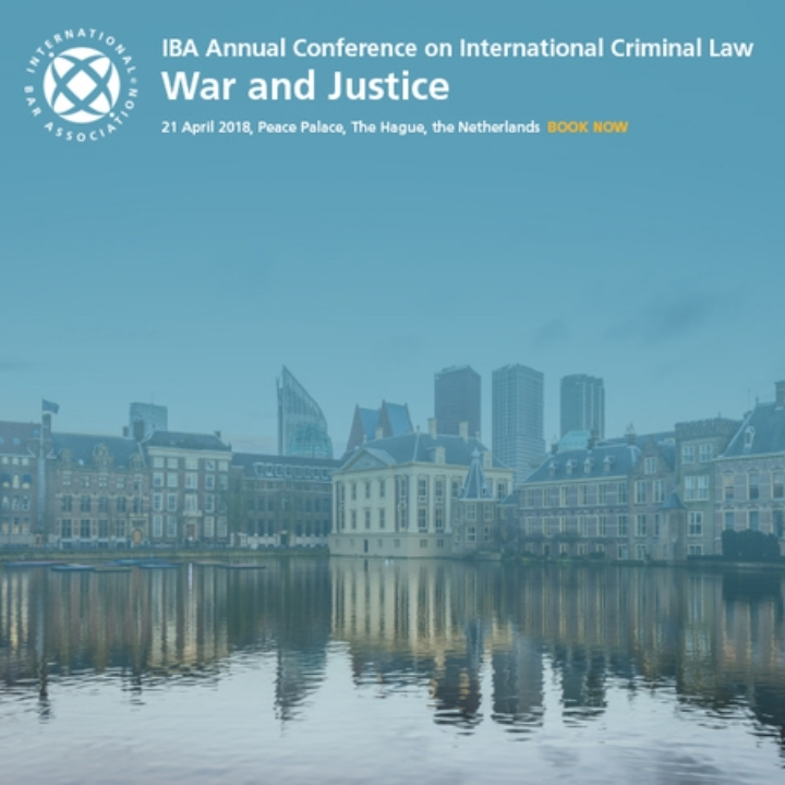 IBA War and Justice Conference -  April 2018, The Hague