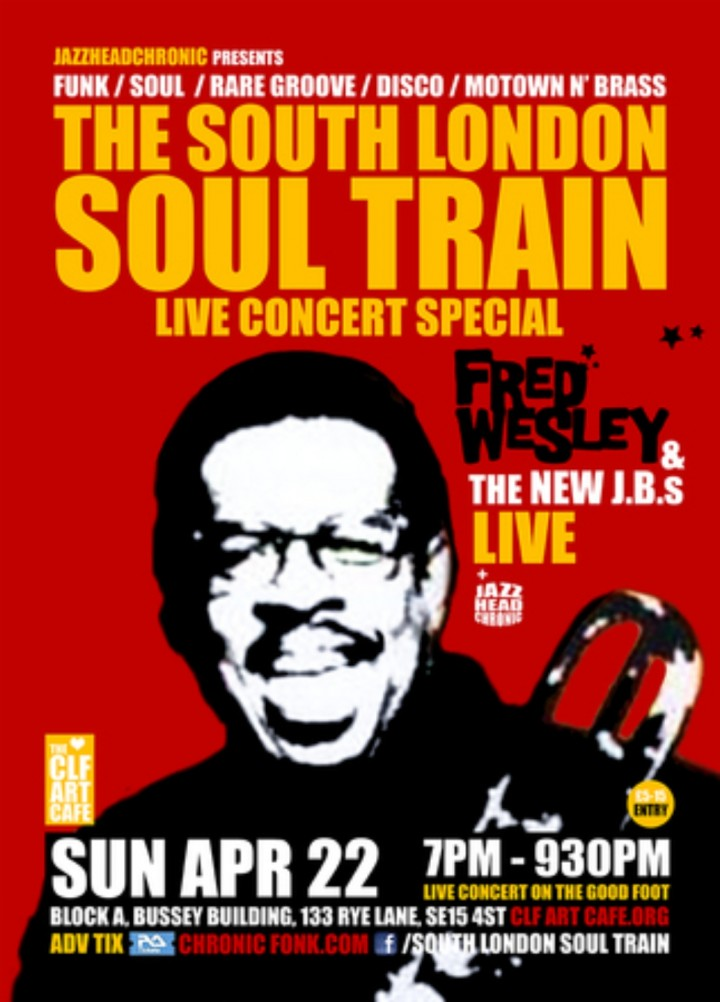 The South London Soul Train presents Fred Wesley and New J.B.s (Live) Pt2