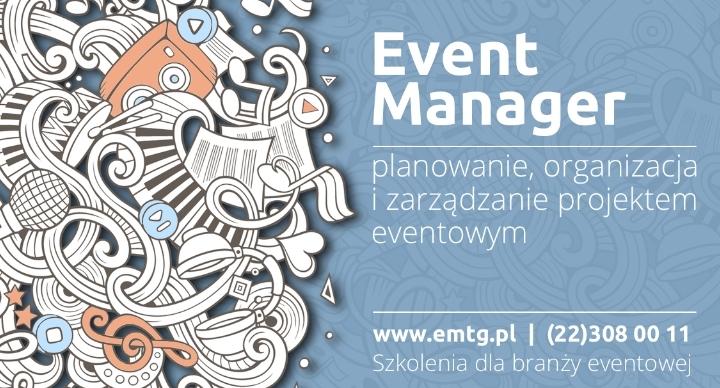 Szkolenie: Event Manager - planowanie, organizacja i zarządzanie projektem eventowym