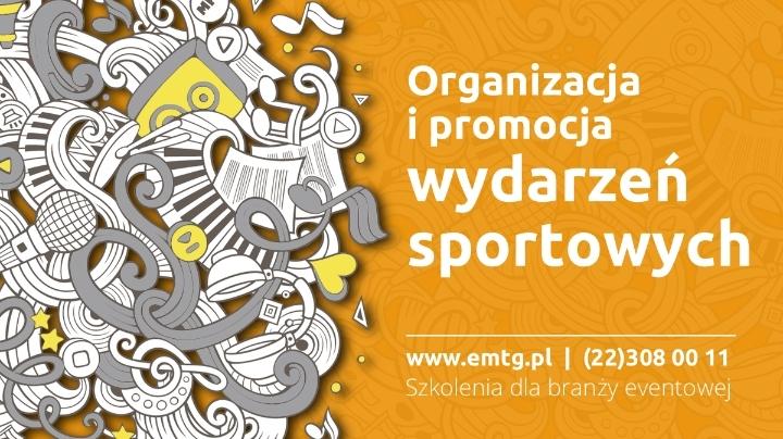Szkolenie: Organizacja i promocja wydarzeń sportowych