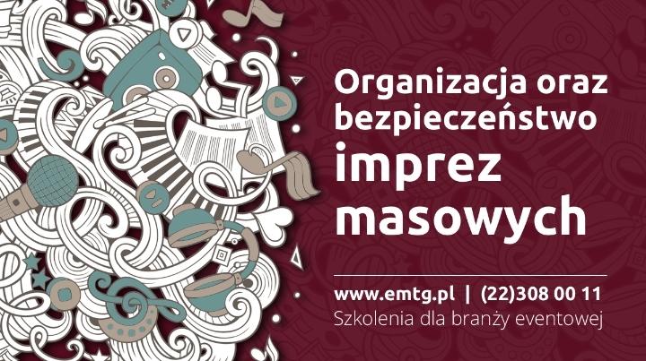Szkolenie: Organizacja i bezpieczeństwo imprez masowych