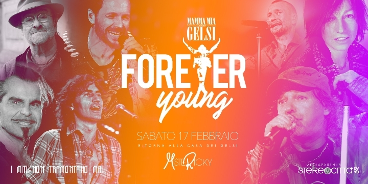 Forever Young con MisteRicky ai Gelsi