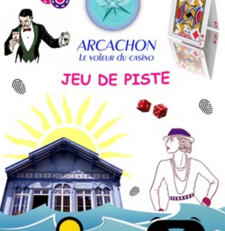 """jeu de piste """"le voleur du casino"""" à Arcachon"""
