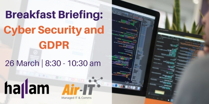 Breakfast Briefing: Cyber Security and GDPR