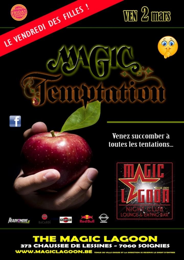 Magic Temptation - Le vendredi des filles.
