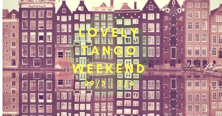 Lovely Tango Weekend