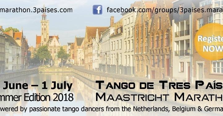 Maastricht Tango Marathon de Tres Países 2018 Summer Edition