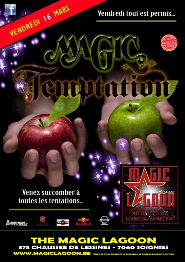 Magic Temptation Le vendredi tout est permis !!!!