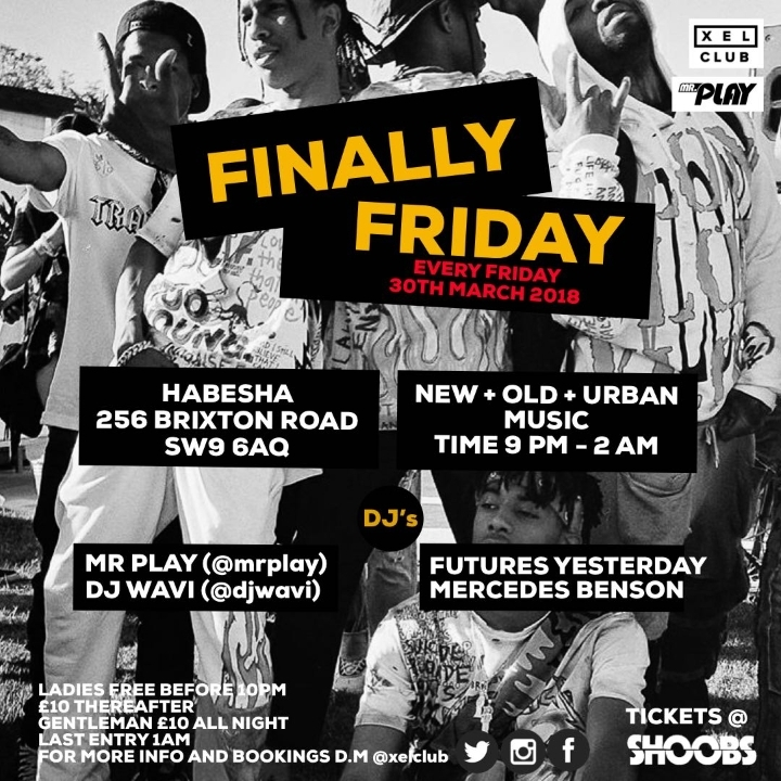 `Finally Friday` New + Old + Urban music in Brixton