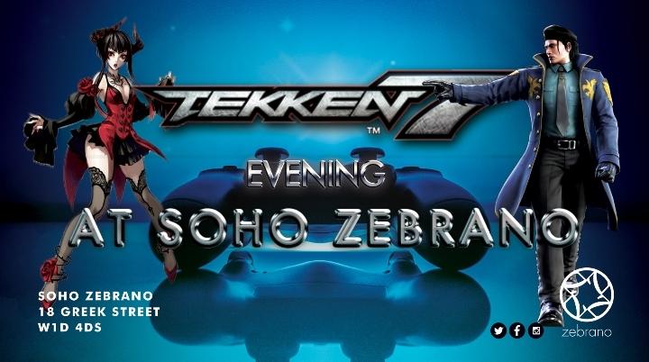 Tekken 7 Evening at Soho Zebrano