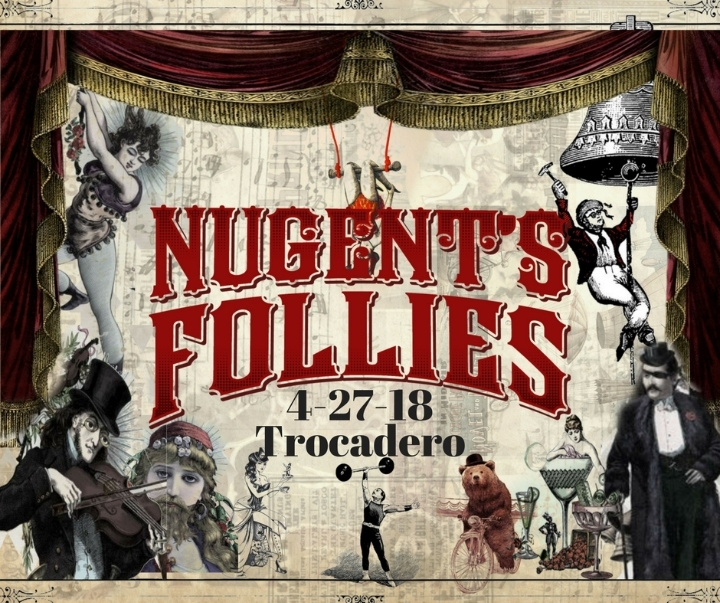Nugent's Follies: Authentic Vaudeville Experi