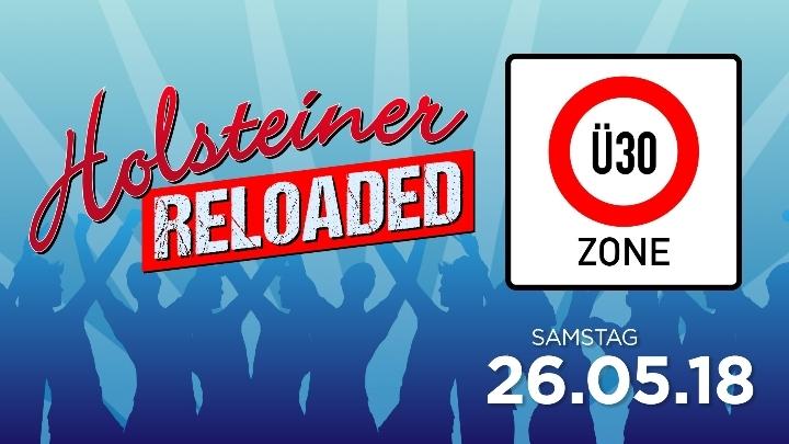 Holsteiner Ü30 Zone Reloaded