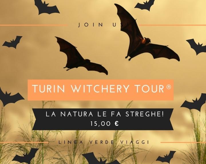 TURIN WITCHERY TOUR ®La natura Le fa streghe!