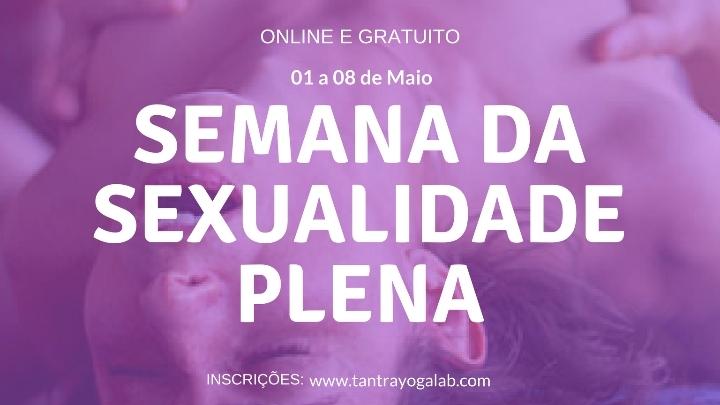 SEMANA DA SEXUALIDADE PLENA