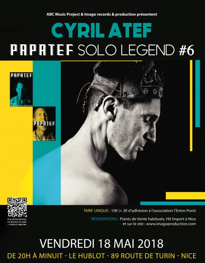 Cyril Atef « PAPATEF Solo Legend #6 »