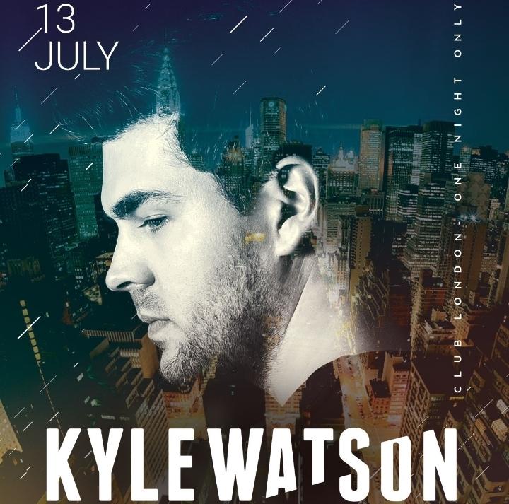 KYLE WATSON LIVE