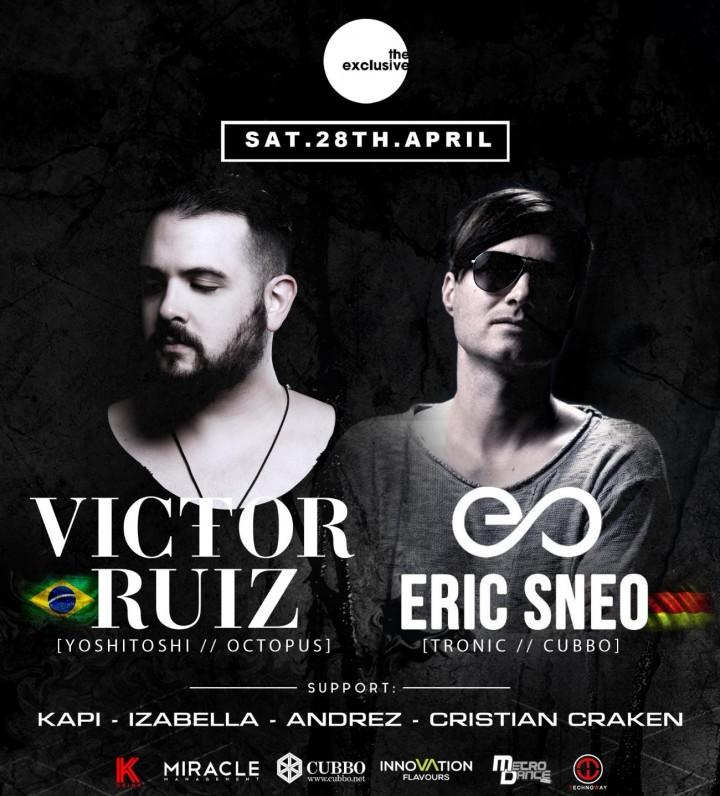 The Exclusive pres. Victor Ruiz / Eric Sneo