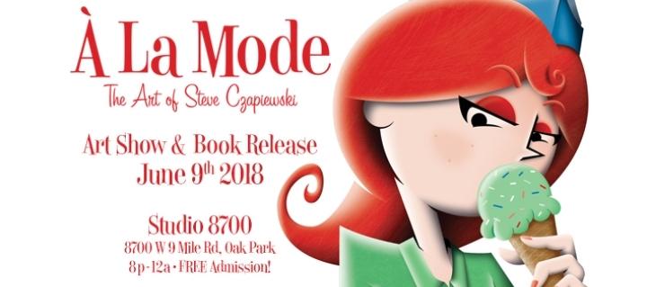 A La Mode - The Art of Steve Czapiewski