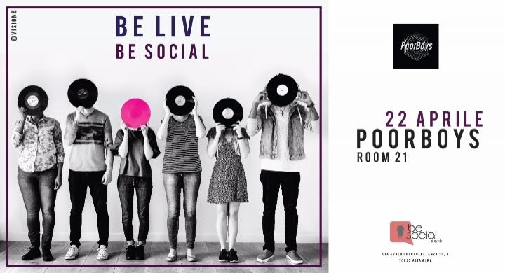 Poor Boys @ Be Social Cafè