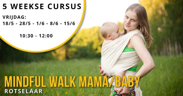 Mindful Walk Mama/Baby
