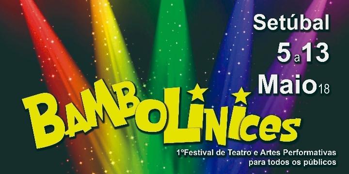 BAMBOLINICES 1º Festival de Teatro e artes pe