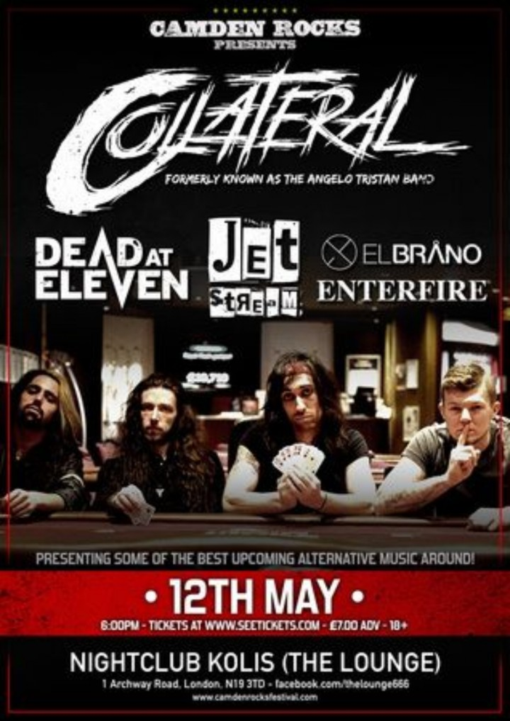 Camden Rocks presents Collateral And more at