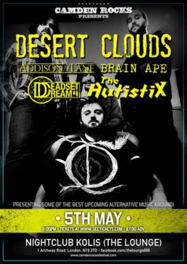Camden Rocks presents Desert Clouds nd more a
