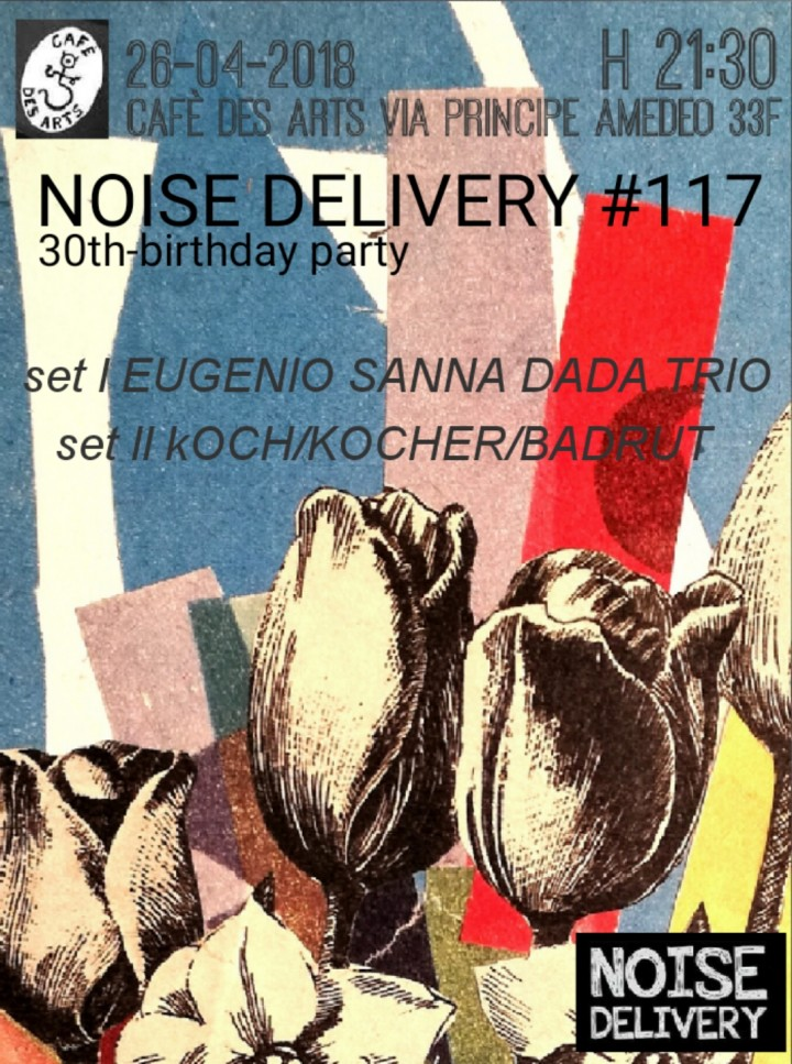 Noise Delivery #117 Eugenio Sanna Trio split
