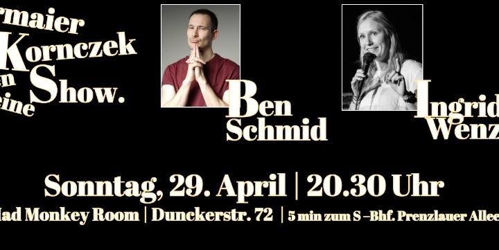 STAND UP COMEDY | mit Ben Schmid, Ingrid Wenz