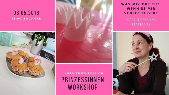 Jubiläums Prinzessinnen Workshop- was mir gut