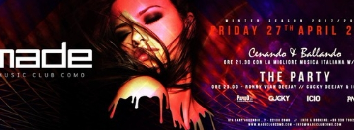 27/04 Made Club - Como: Cenando & Ballando &