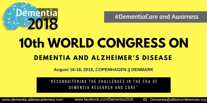 10th World congress on Dementia and Alzheime