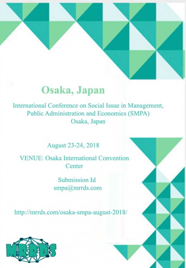 International Conference on Social Issue in Management, Public Administration and Economics (SMPA) Osaka, Japan