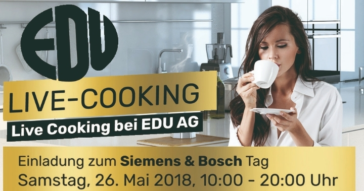 Live-Cooking bei EDU AG mit Bosch und Siemens