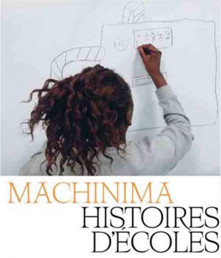 MACHINIMA - HISTOIRES D'ECOLES