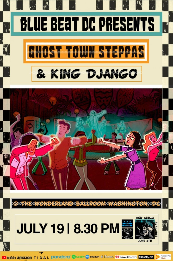 Bluebeat July: King Django & Ghost Town Stepp