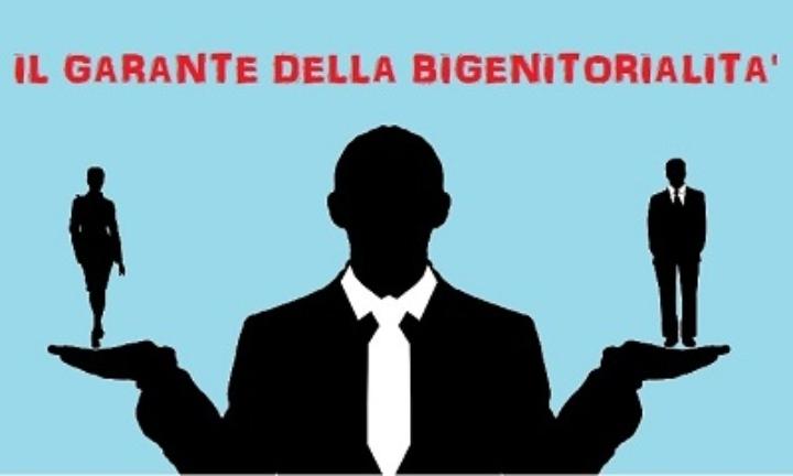 Il Garante della Bigenitorialità. Una figura