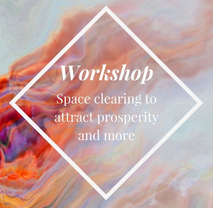 Space Clearing Workshop