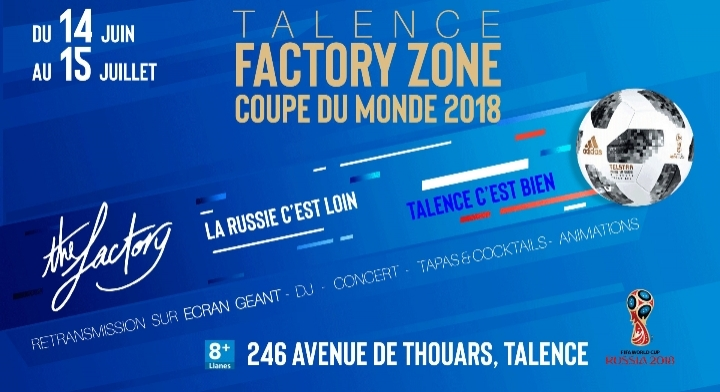 Factory Zone Talence - Coupe du Monde 2018