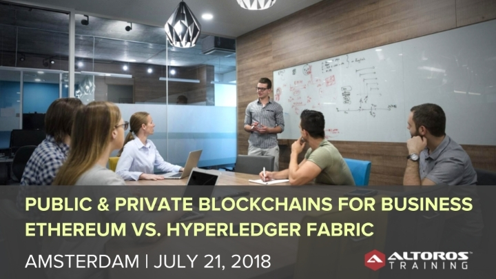 Public & Private Blockchains for Business. Ethereum vs. Hyperledger Fabric