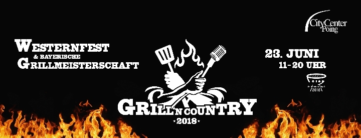 Westernfest `The Spirit of No Name City` & Bayerische Grillmeisterschaften in Poing:  Grill'n Country 2018