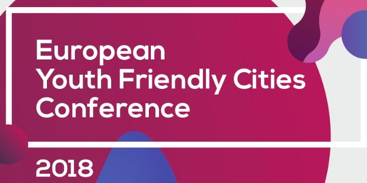 European Youth Friendly Cities Conference * T