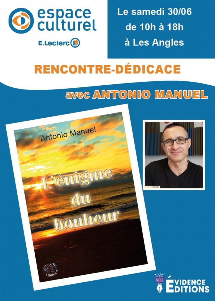"""DEDICACES ANTONIO MANUEL : """" L'Enigme du Bonh"""