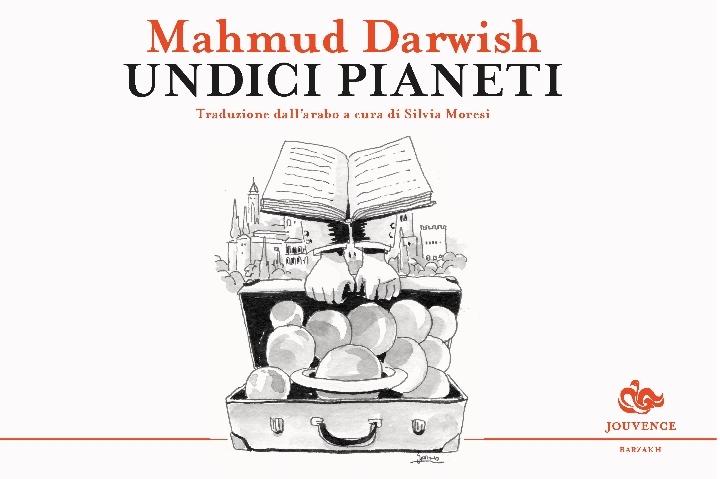 Presentazione di `Undici Pianeti` di Mahmud Darwish