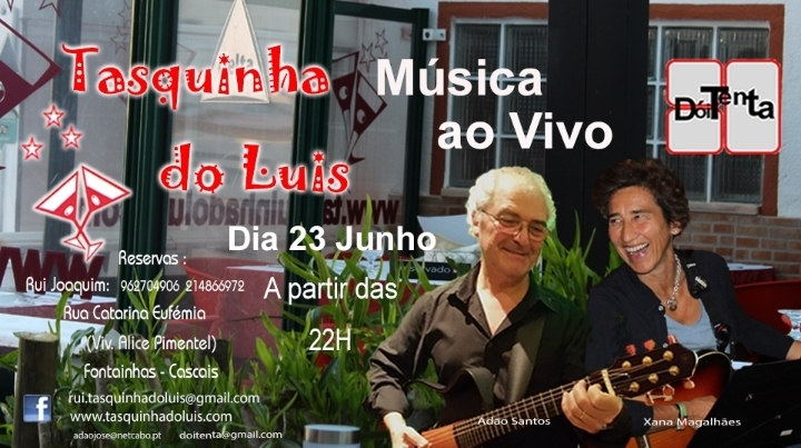 """Doi´Tenta"" Tasquinha do Luis  23 06-2018"