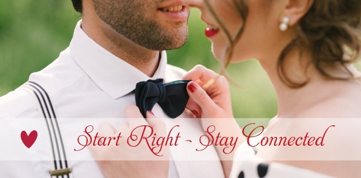 Start Right, Stay Connected - Premarital Workshop