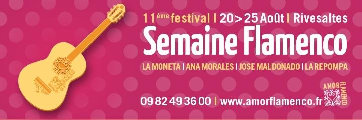 11e FESTIVAL SEMAINE FLAMENCO l 20>25 août l