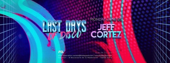 Last Days Of Disco: Jeff Cortez