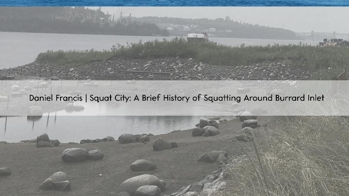 Daniel Francis   Squat City: A Brief History
